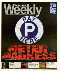 Cover of Pasadena Weekly 1.15.09. My photo is flanking Barack's! How WONDERFUL is that?!